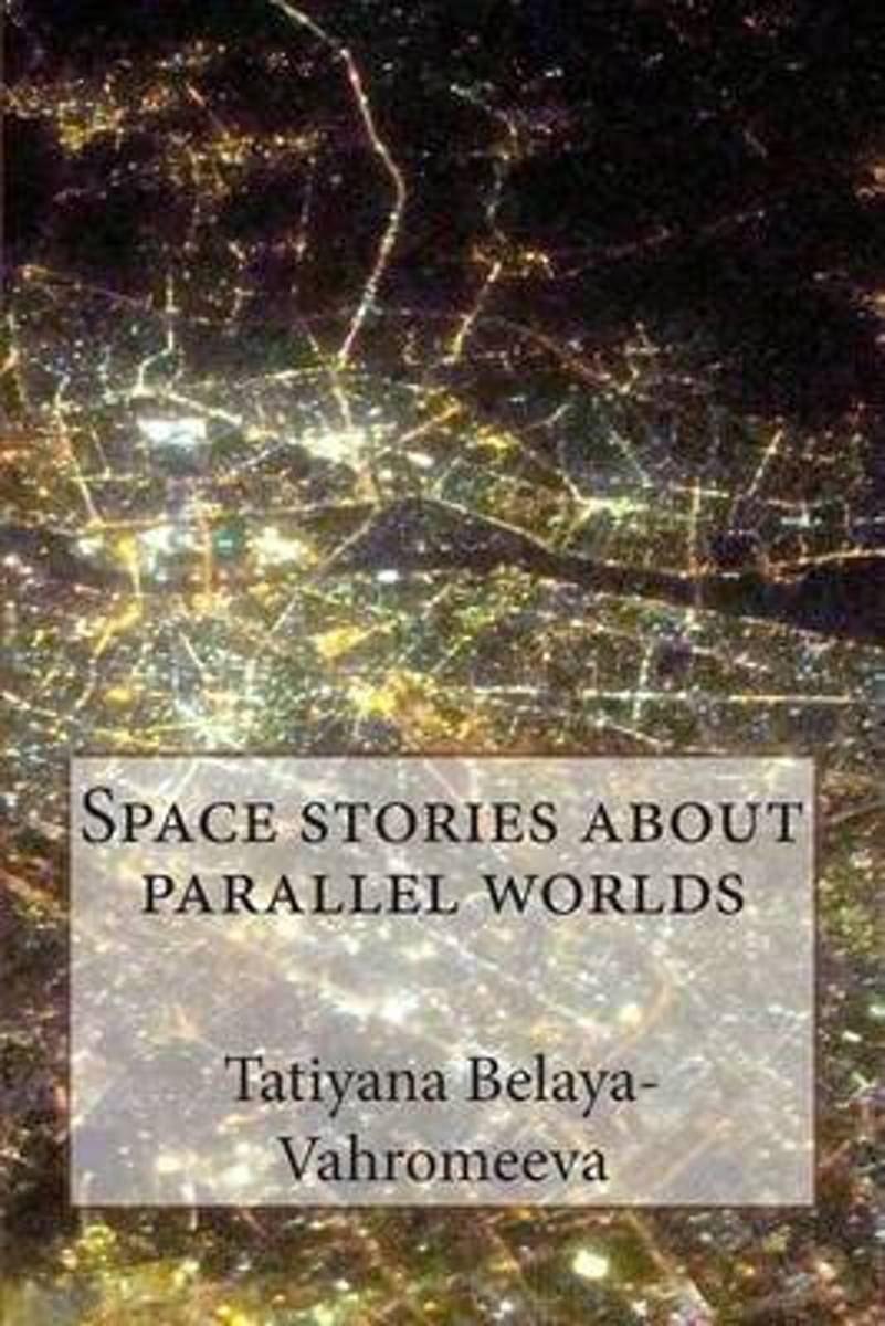 Space Stories about Parallel Worlds