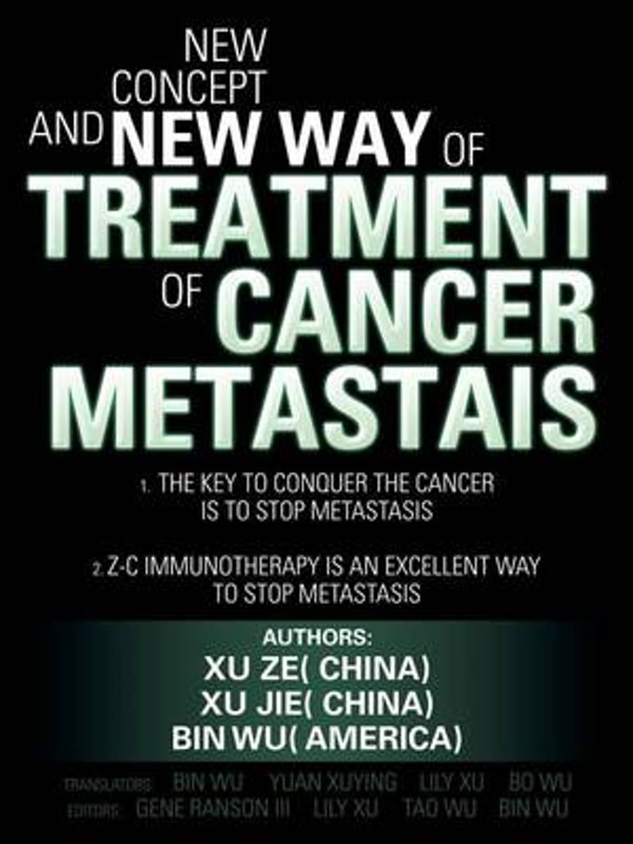 New Concept and New Way of Treatment of Cancer Metastais