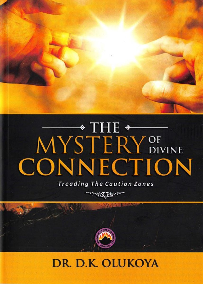 The Mystery of Divine Connection