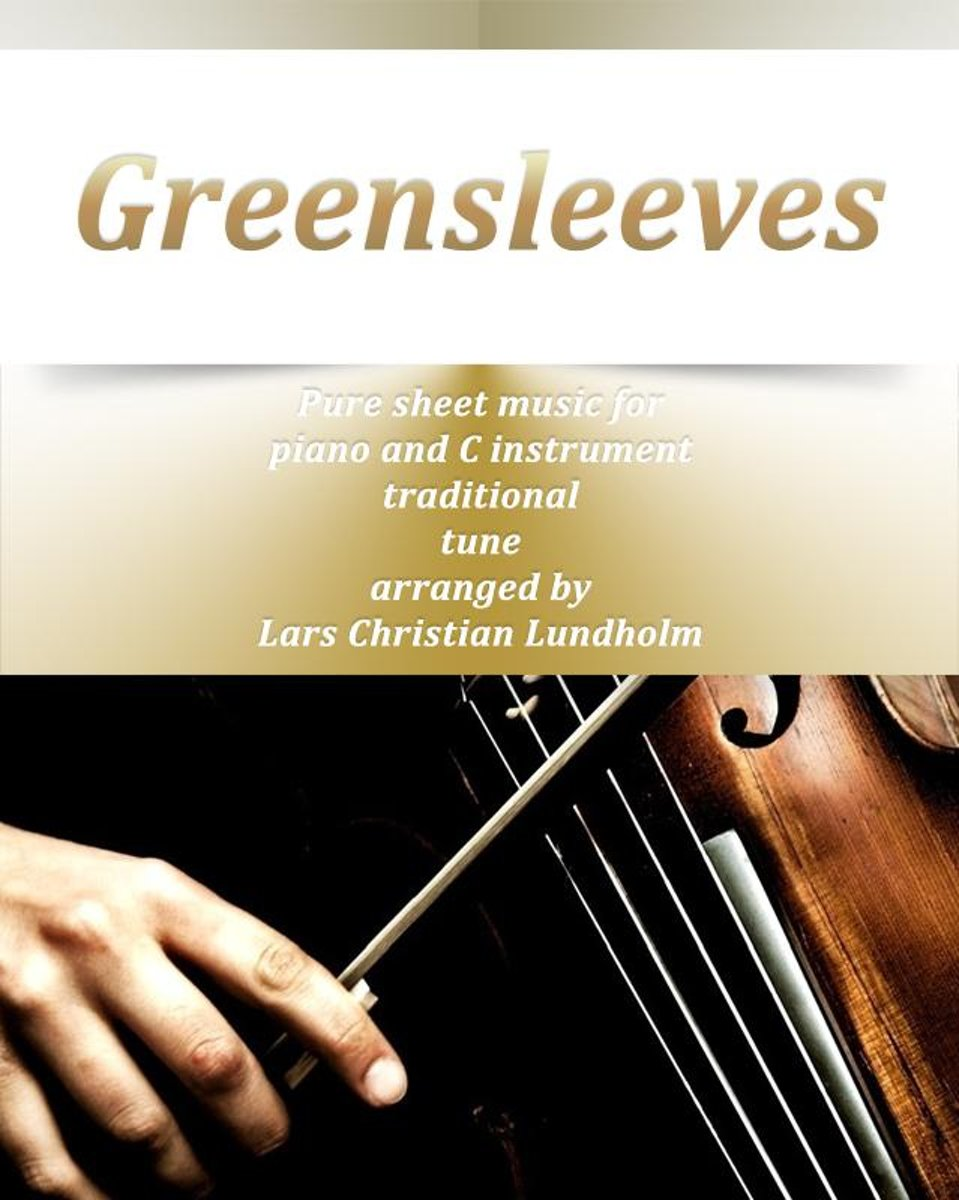 Greensleeves Pure sheet music for piano and C instrument traditional tune arranged by Lars Christian Lundholm