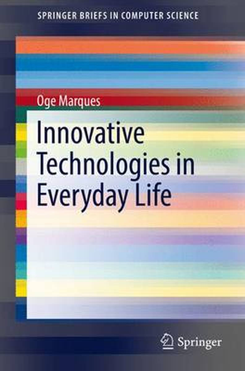 Innovative Technologies in Everyday Life