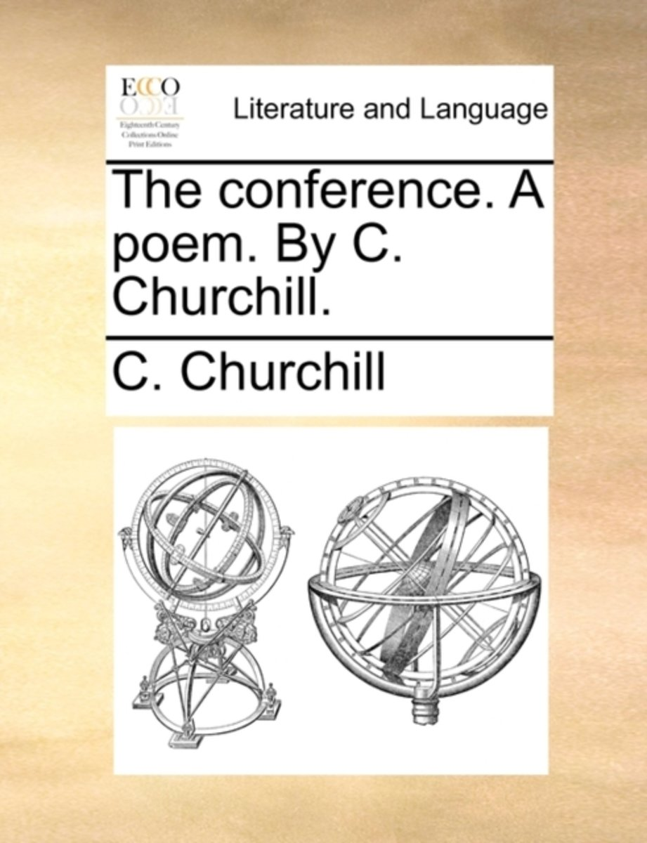 The Conference. a Poem. by C. Churchill