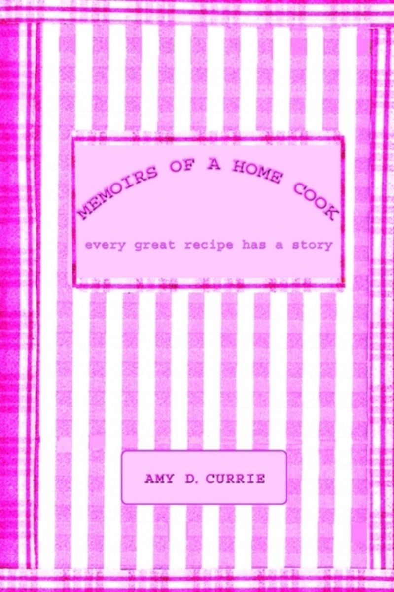 Memoirs of a Home Cook