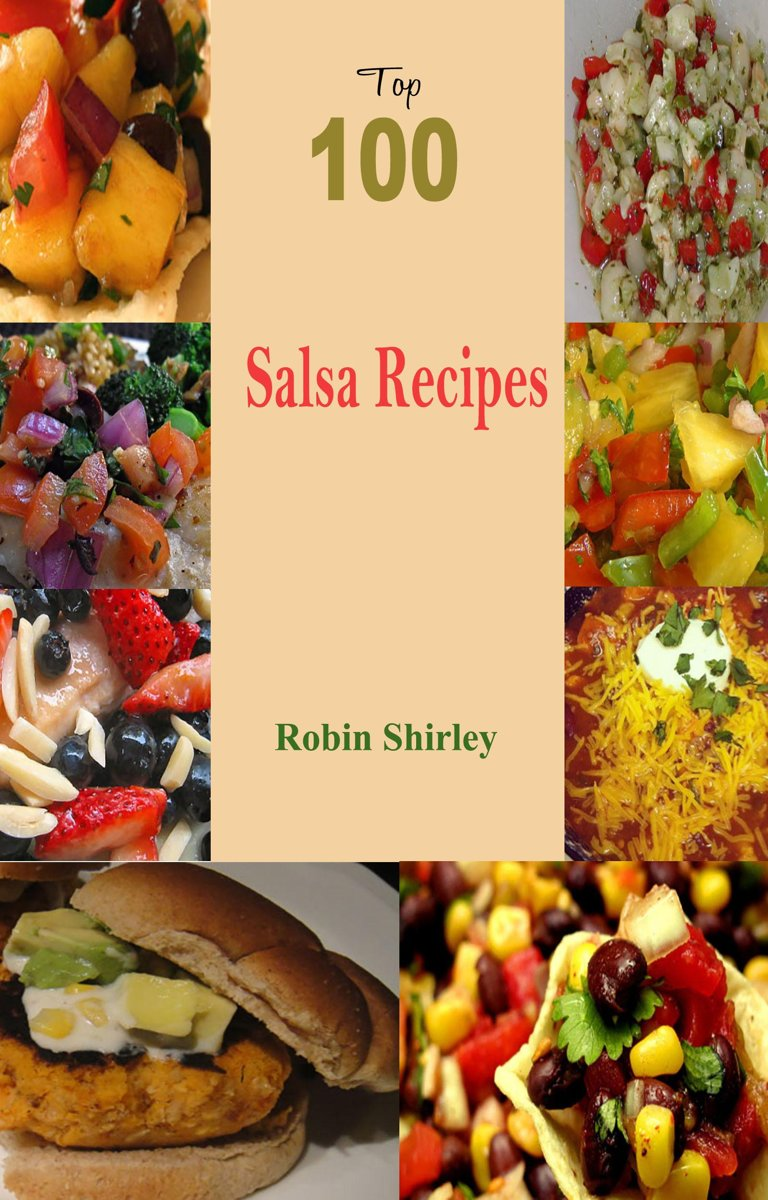 Top 100 Salsa Recipes