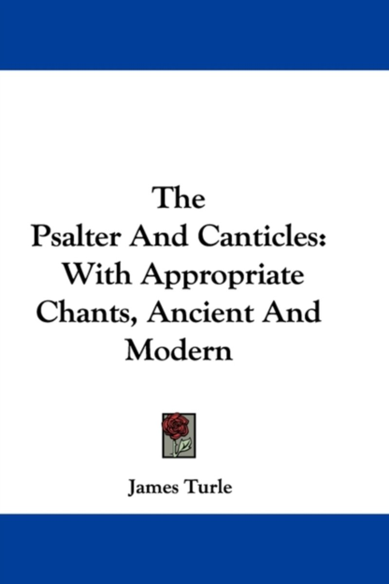 The Psalter and Canticles