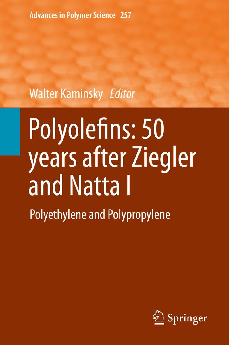 Polyolefins: 50 years after Ziegler and Natta I
