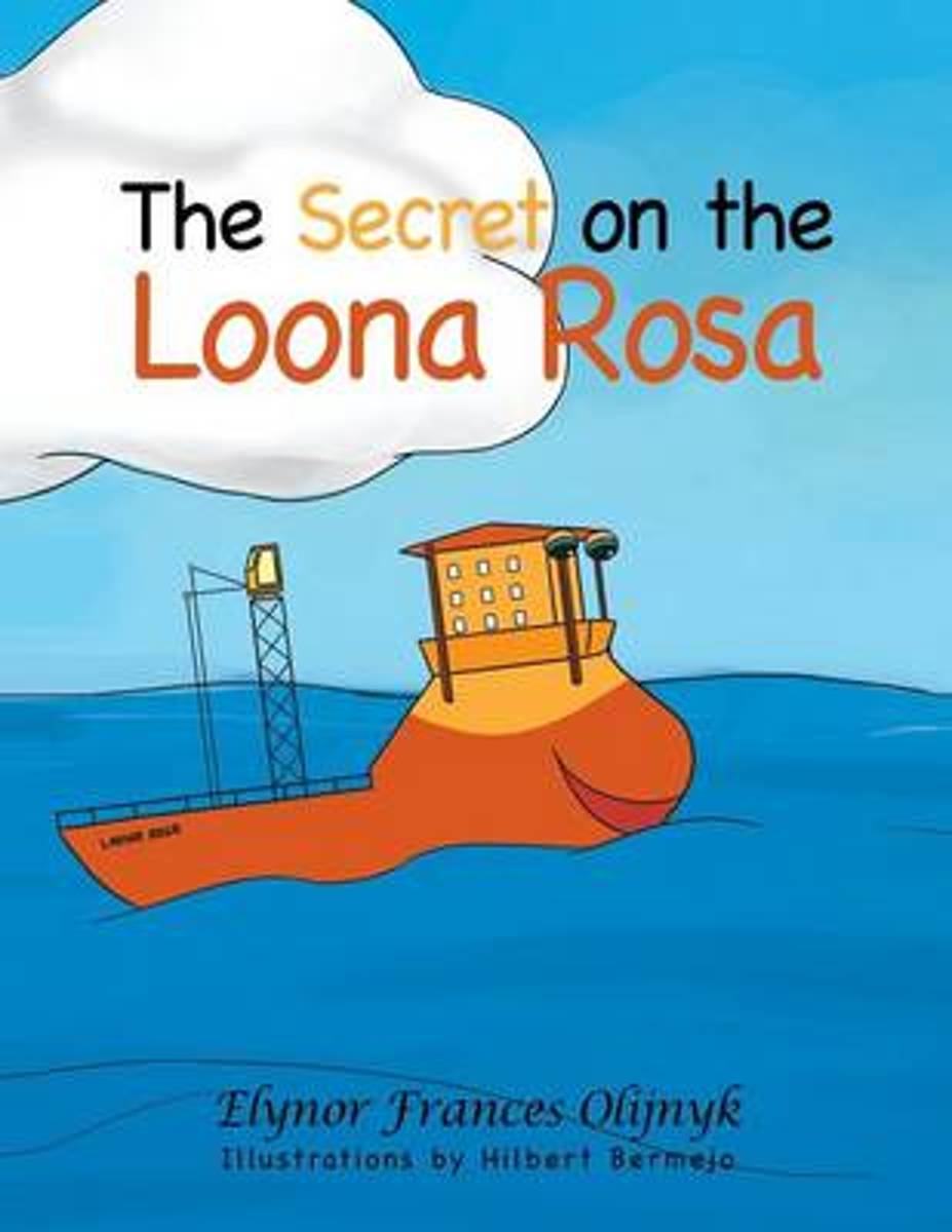 The Secret on the Loona Rosa