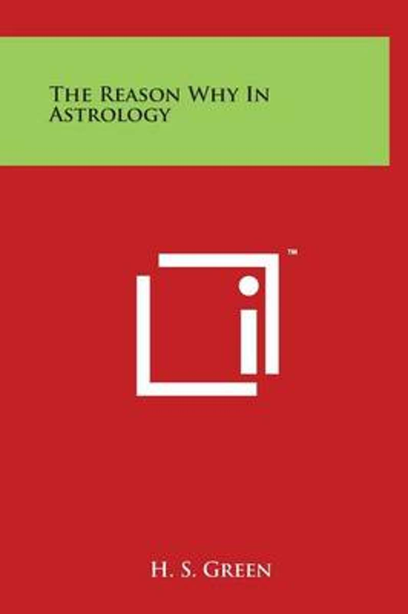 The Reason Why in Astrology