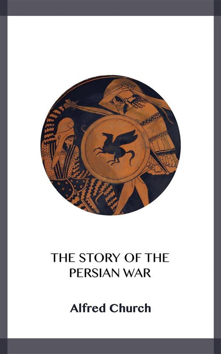 The Story of the Persian War