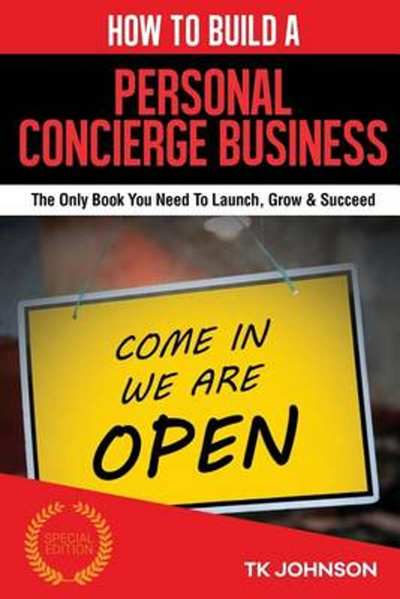 How to Build a Personal Concierge Business (Special Edition)