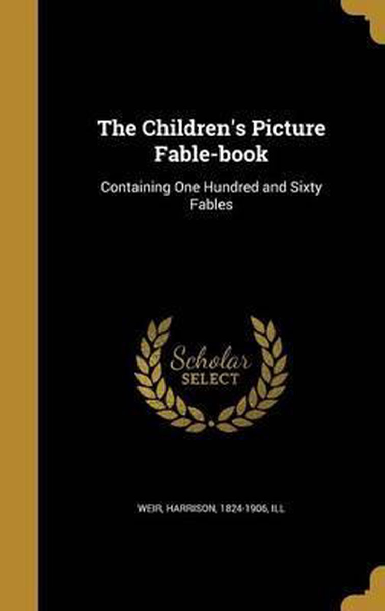 The Children's Picture Fable-Book