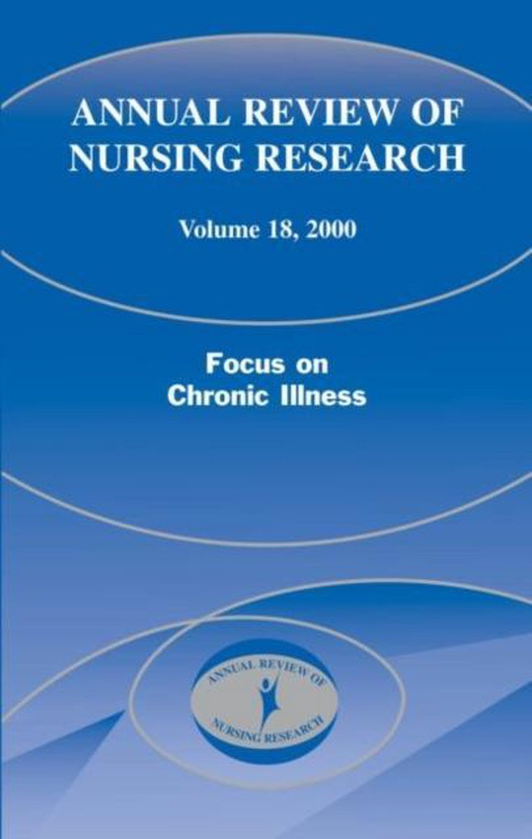 Annual Review of Nursing Research, Volume 18, 2000