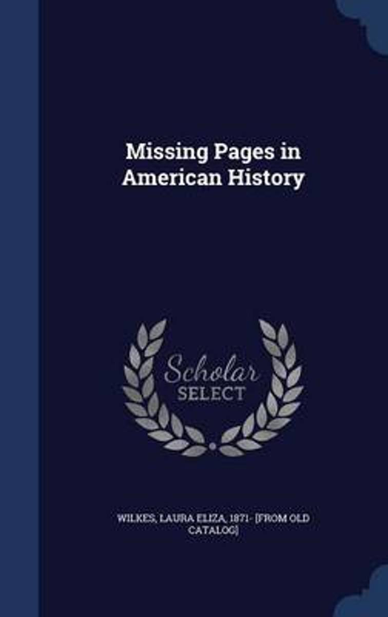 Missing Pages in American History