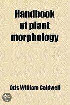 Handbook Of Plant Morphology; Being The Handbook Of Plant Dissection