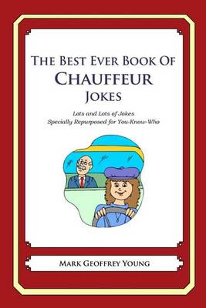The Best Ever Book of Chauffeur Jokes