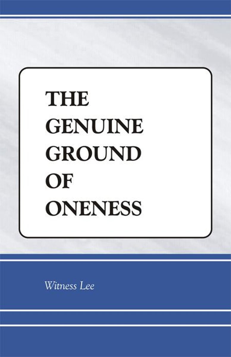 The Genuine Ground of Oneness