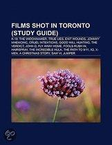 Films Shot In Toronto (Film Guide): K-19: The Widowmaker, True Lies, Exit Wounds, Johnny Mnemonic, Cruel Intentions, Good Will Hunting