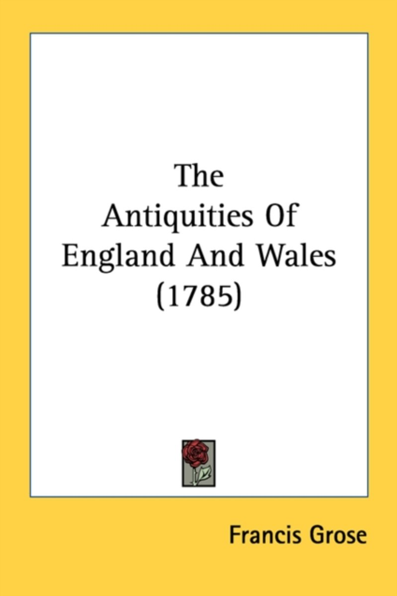 The Antiquities of England and Wales (1785)