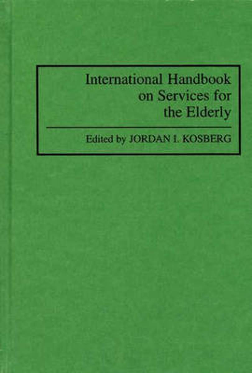 International Handbook on Services for the Elderly