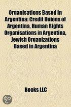 Organisations Based In Argentina: Credit Unions Of Argentina, Human Rights Organisations In Argentina, Jewish Organizations Based In Argentina