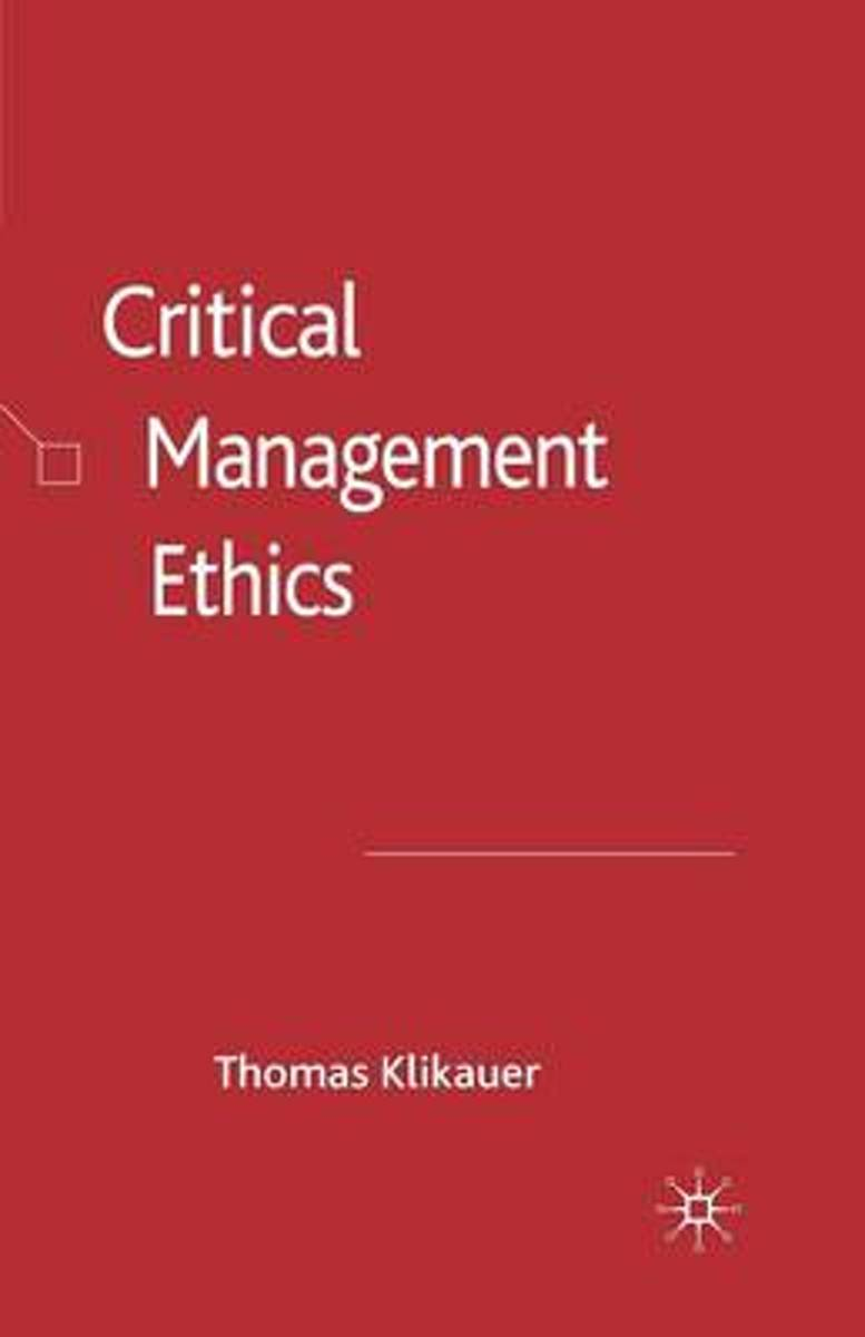 Critical Management Ethics
