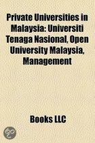 Private Universities In Malaysia: Universiti Tenaga Nasional, Universiti Tunku Abdul Rahman, Limkokwing University Of Creative Technology