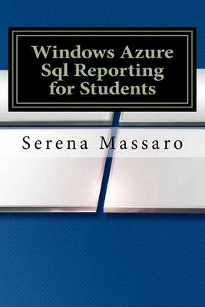 Windows Azure SQL Reporting for Students