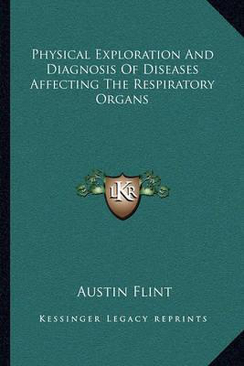 Physical Exploration and Diagnosis of Diseases Affecting the Respiratory Organs