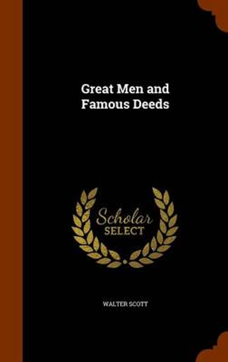 Great Men and Famous Deeds