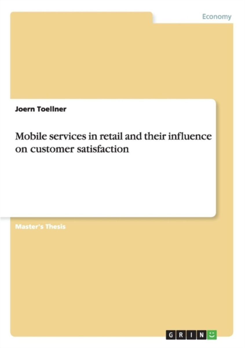 Mobile Services in Retail and Their Influence on Customer Satisfaction