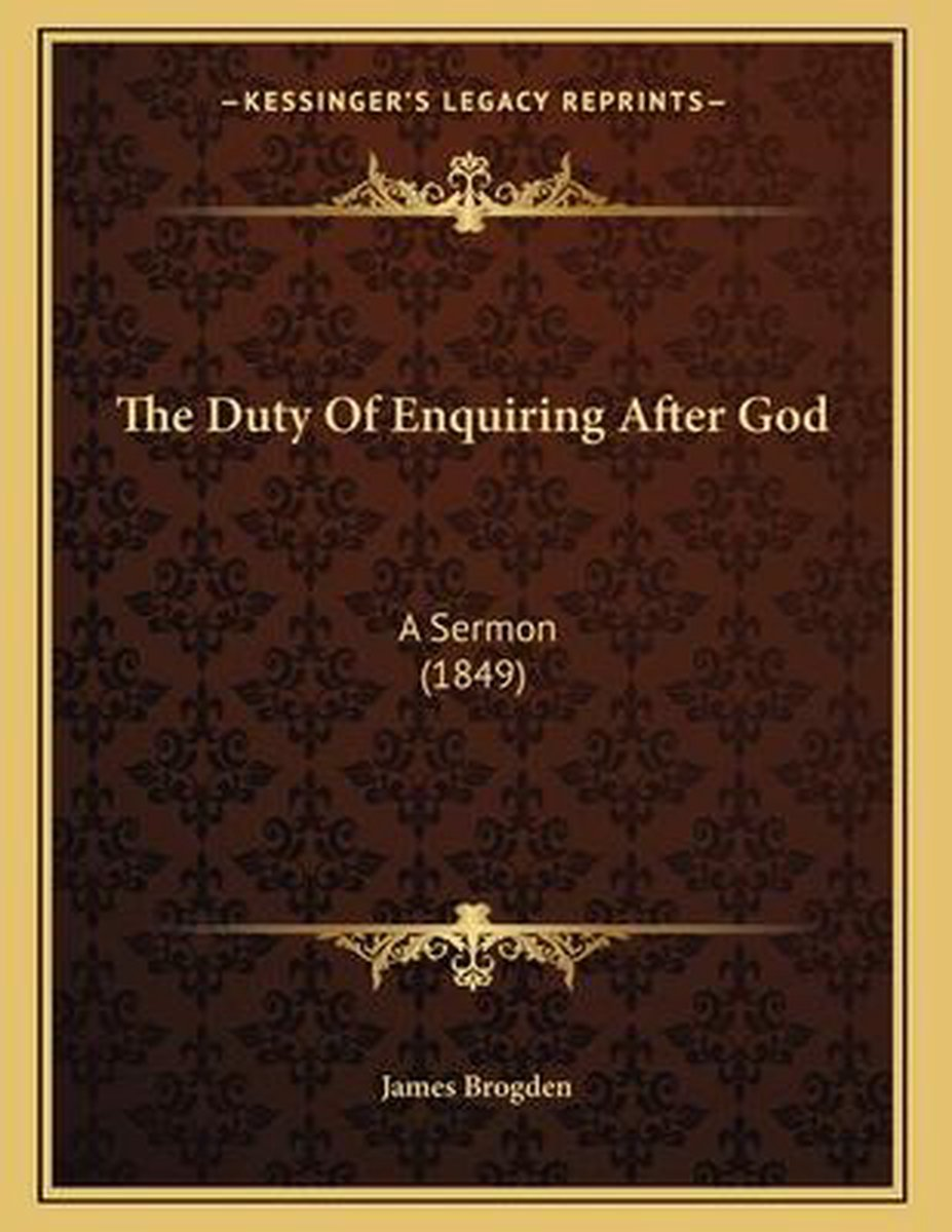 The Duty of Enquiring After God