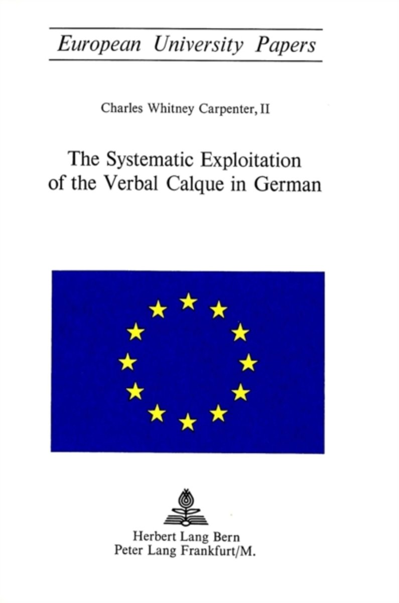 Systematic Exploitation of the Verbal Calque in German