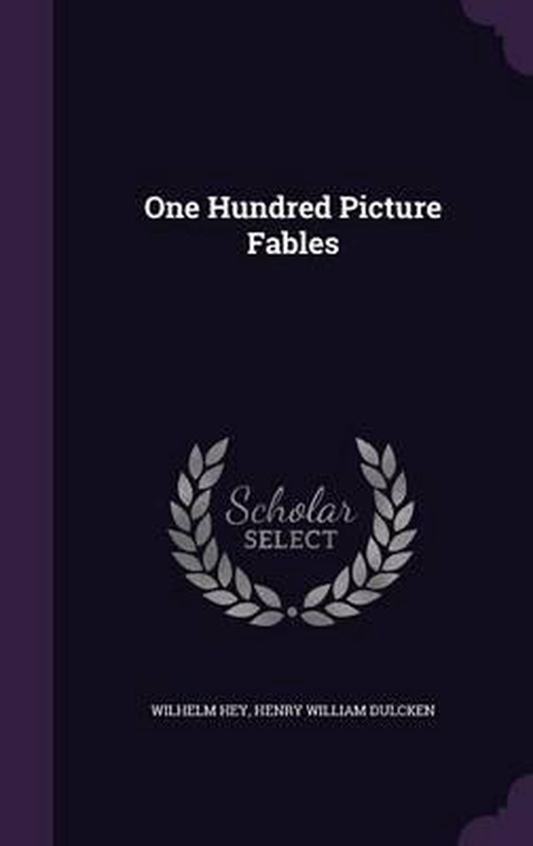 One Hundred Picture Fables