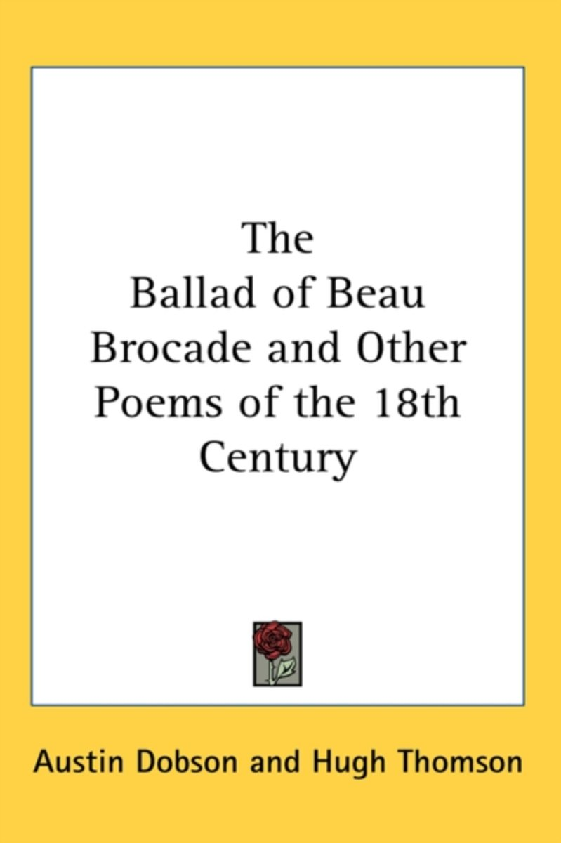 The Ballad of Beau Brocade and Other Poems of the 18th Century