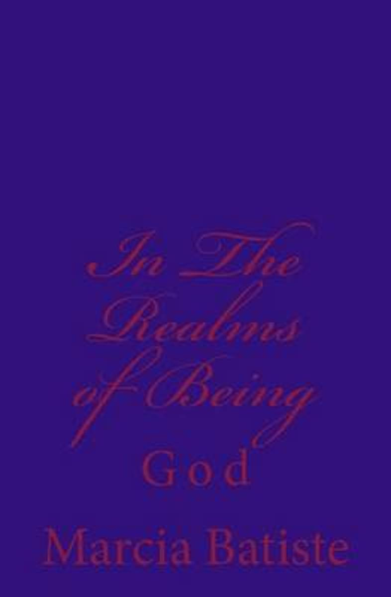 In the Realms of Being