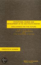 Eductional change and development in the Asia Pacific Region