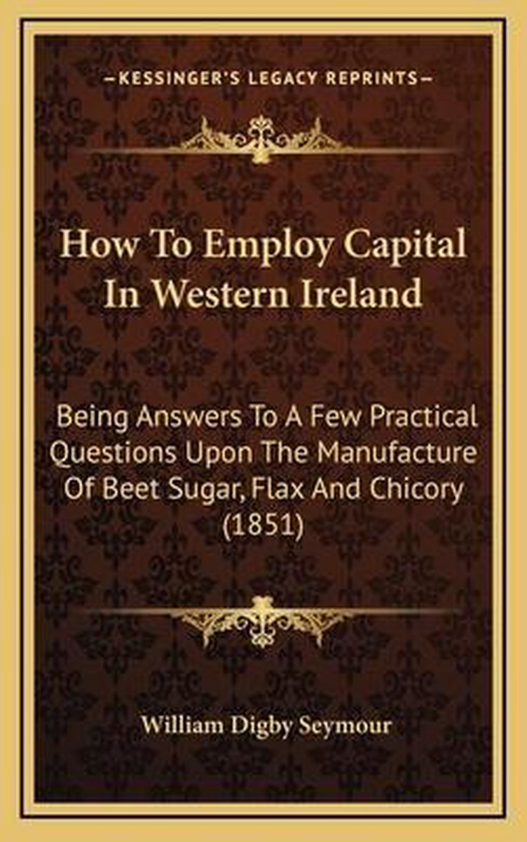 How to Employ Capital in Western Ireland