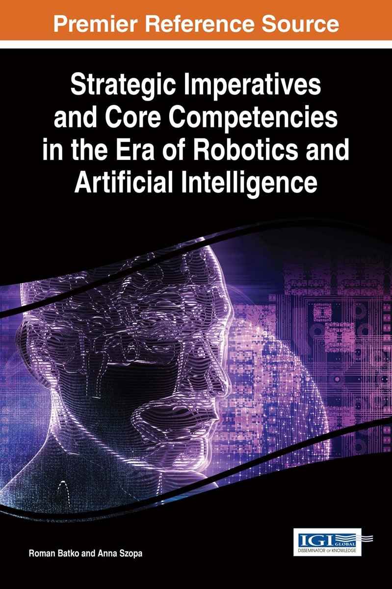 Strategic Imperatives and Core Competencies in the Era of Robotics and Artificial Intelligence