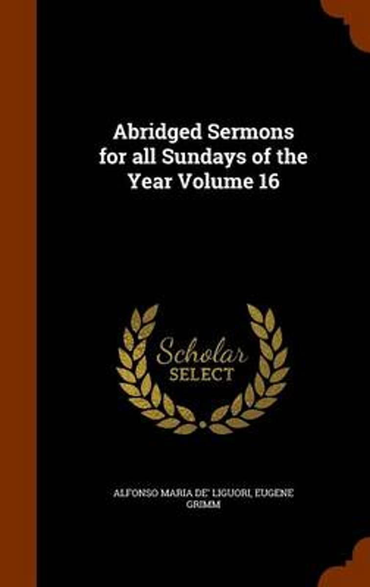 Abridged Sermons for All Sundays of the Year Volume 16