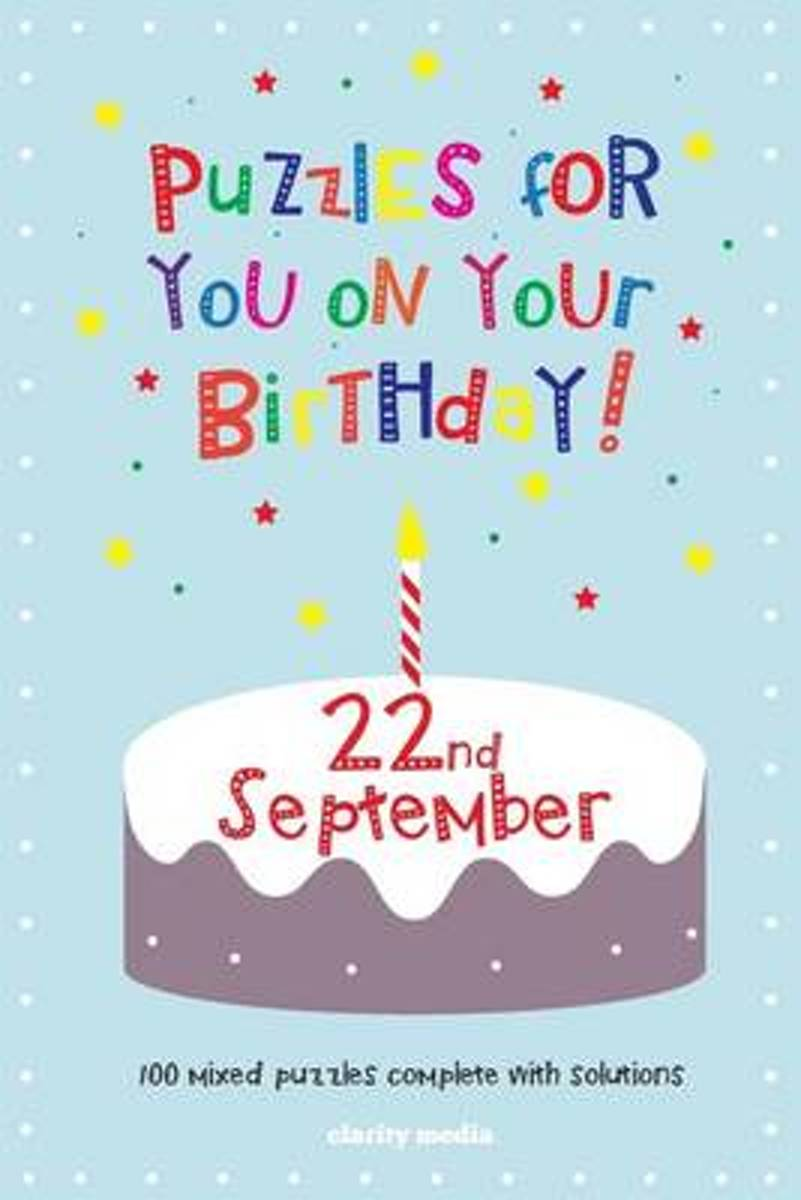 Puzzles for You on Your Birthday - 22nd September