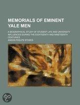 Memorials Of Eminent Yale Men (Volume 1); A Biographical Study Of Student Life And University Influences During The Eighteenth And Nineteenth