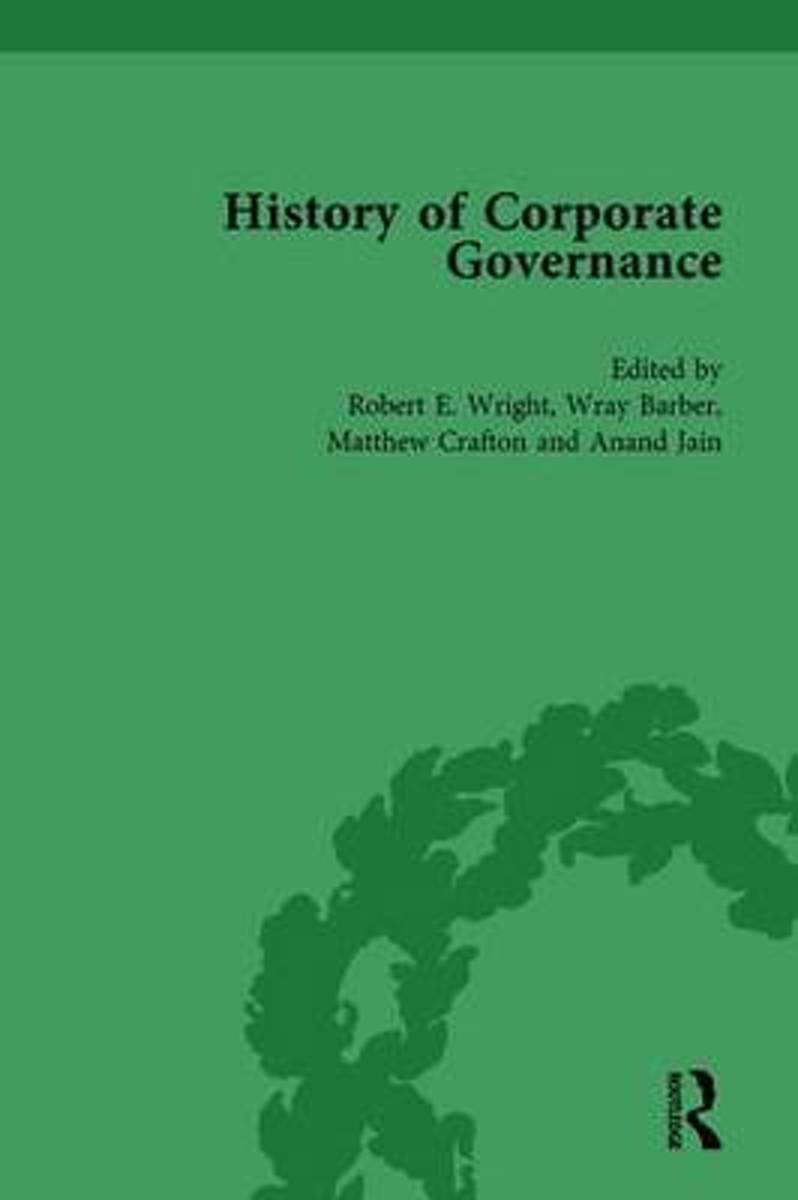 The History of Corporate Governance Vol 1