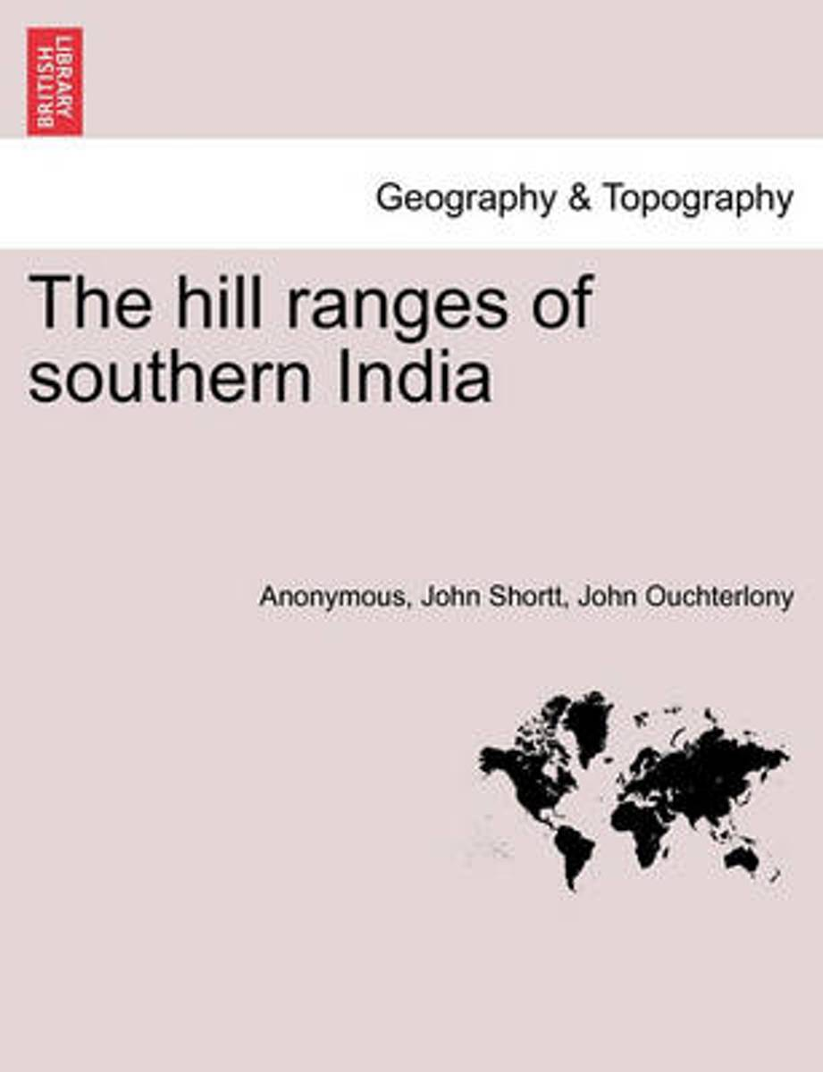 The Hill Ranges of Southern India. Part III