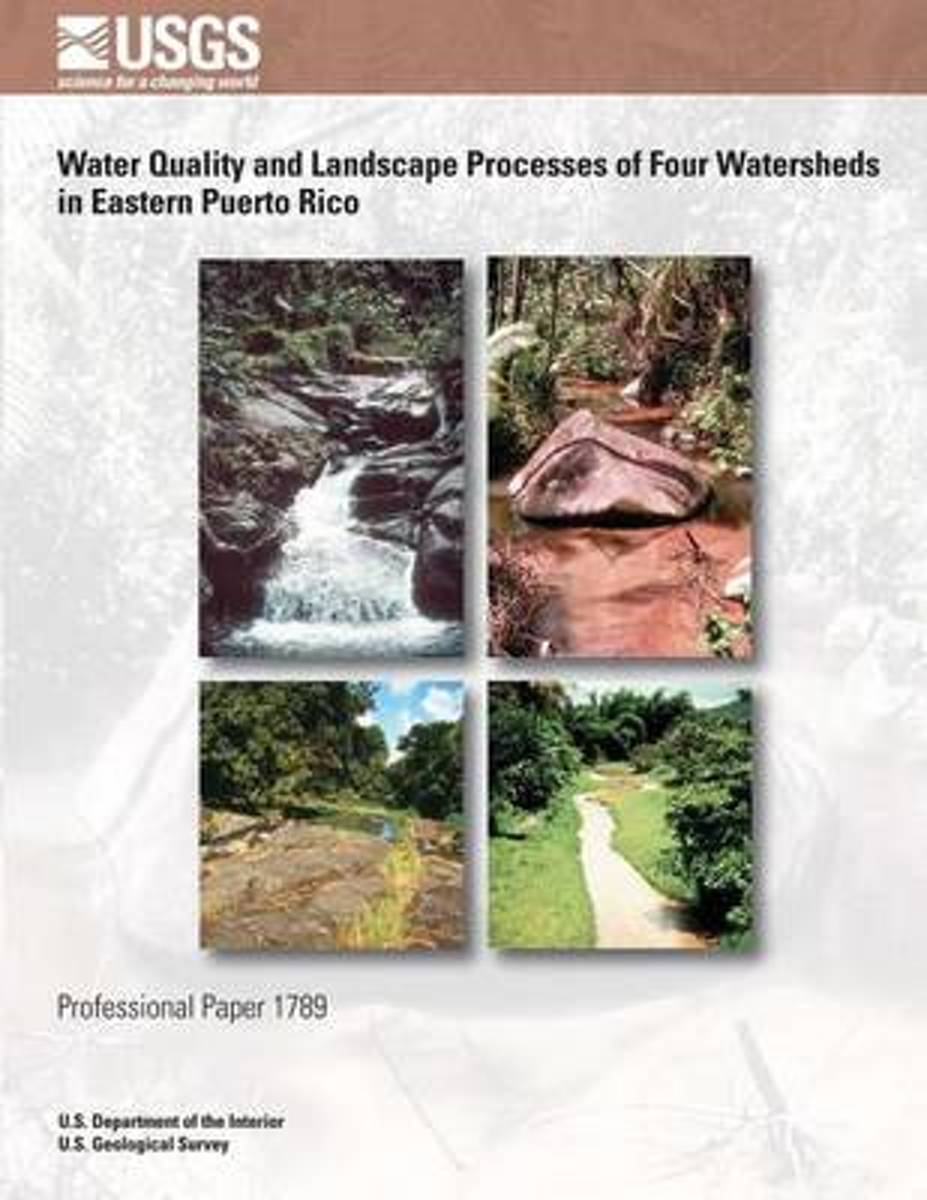 Water Quality and Landscape Processes of Four Watersheds in Eastern Puerto Rico