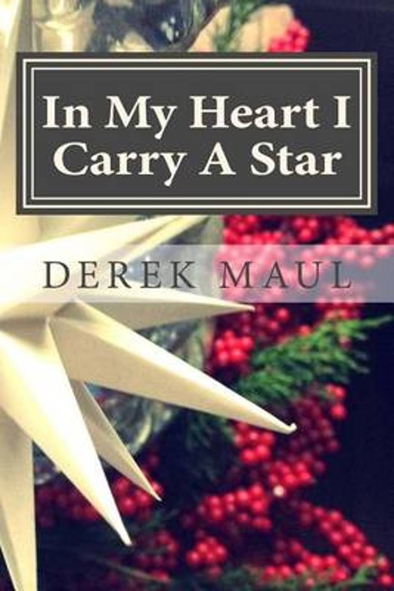 In My Heart I Carry a Star