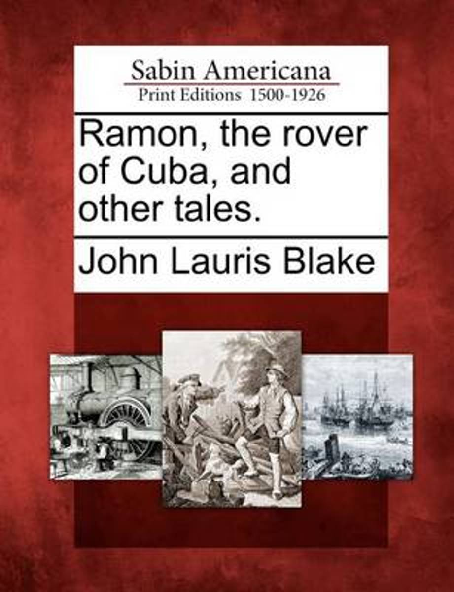 Ramon, the Rover of Cuba, and Other Tales.