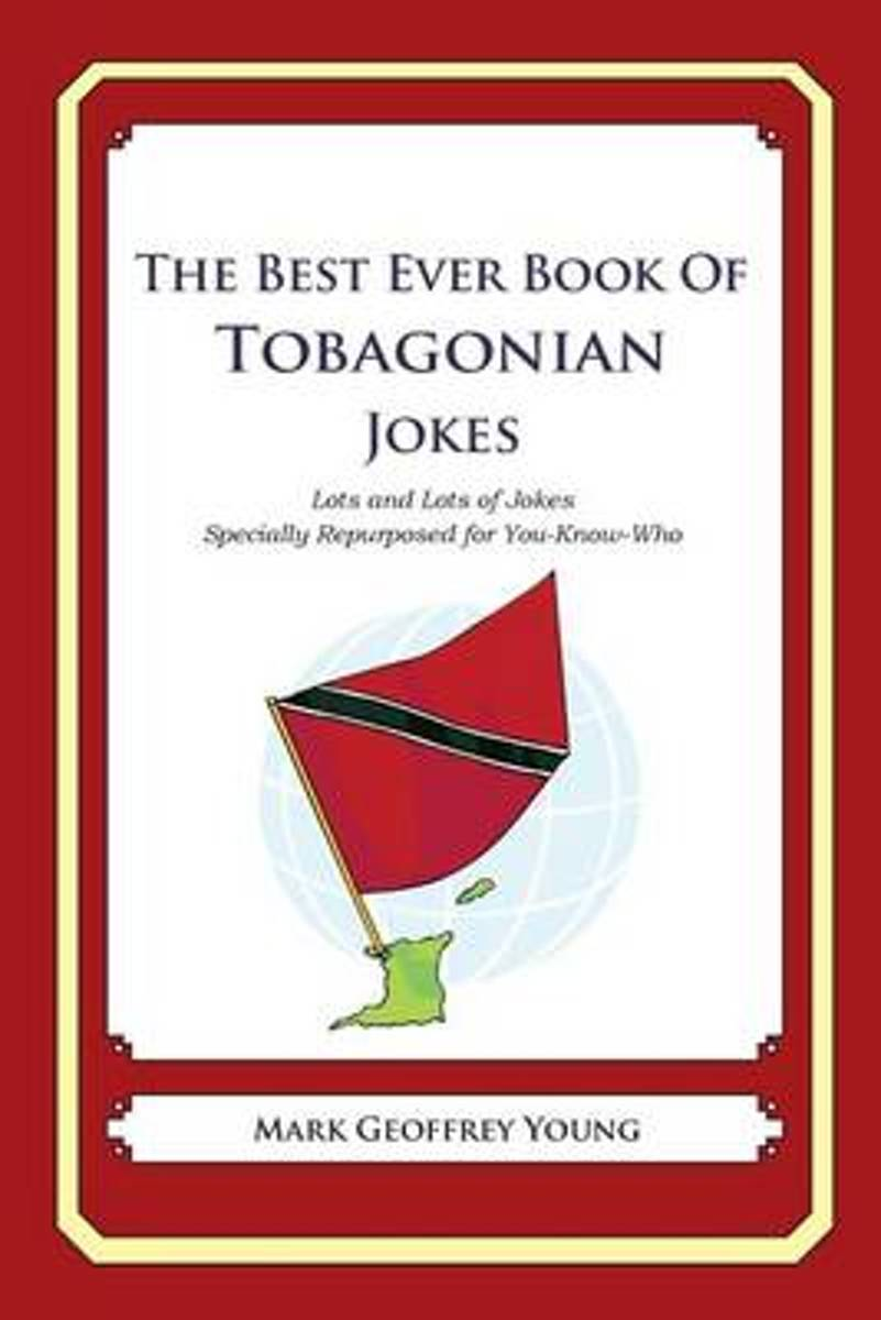 The Best Ever Book of Tobagonian Jokes