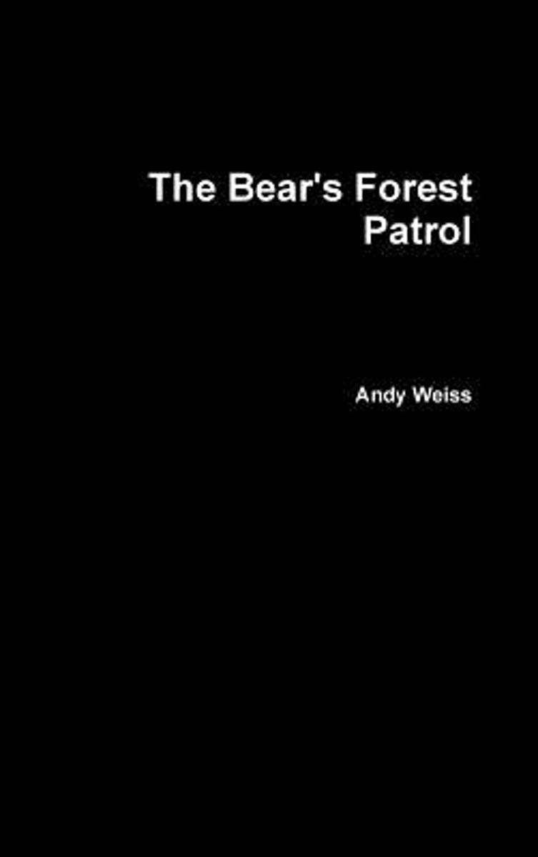 The Bear's Forest Patrol