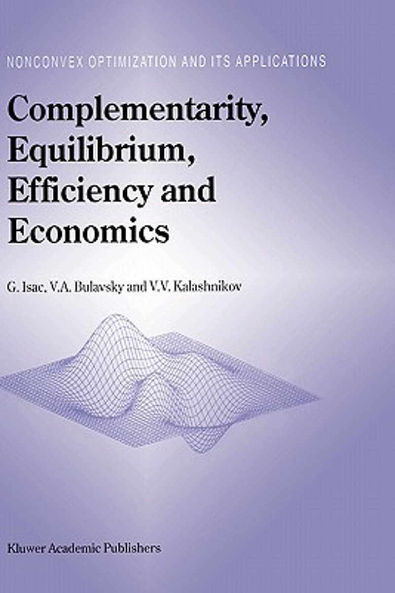Complementarity, Equilibrium, Efficiency and Economics
