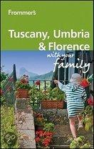 Frommer's Tuscany, Umbria and Florence with Your Family